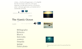 The Alantic Ocean by Ashley and Noah