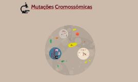 Mutações Cromossomicas