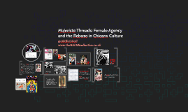 EBAAS 2018 Mujerista Threads: Female Agency and the Rebozo in Chicanx C