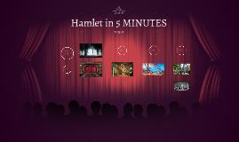 Hamlet in 5 MINUTES