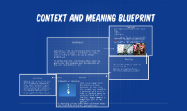 Context and meaning blueprint by ashleigh doherty on prezi malvernweather Choice Image