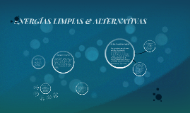 ENERGÍAS LIMPIAS & RENOVABLES