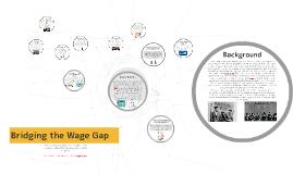 Bridging the Wage Gap