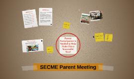 SECME Parent Meeting