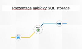 Prezentace nabídky SQL storage