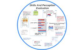 Skills And Perception Evaluation