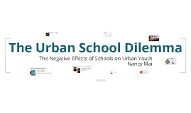 The Urban School Dilemma