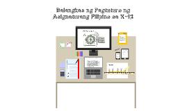 Framework Filipino K 12 for ms. Cuala