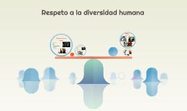 Respeto a la diversidad humana