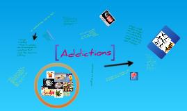 Addictions