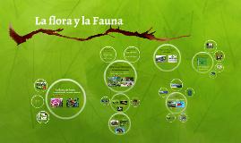 La flora y la fauna