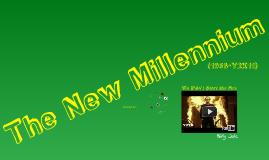 The New Millenium (Y2K)