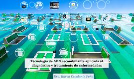 Técnología de ADN recombinante aplicada al diagnóstico y tra