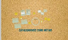 Copy of Catalisadores