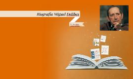 Biografía Miguel Delibes
