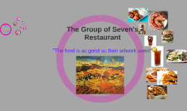 The Group of Seven's Resturaunt