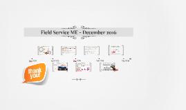 Field Service ME - December 2016