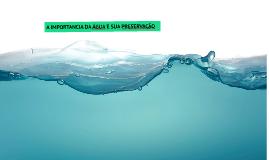 Copy of IMPORTANCIA DA ÁGUA E SUA PRESERVAÇÃO