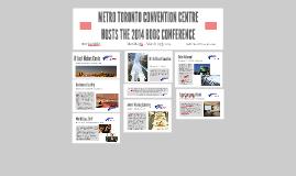 METRO TORONTO CONVENTION CENTRE HOSTS THE
