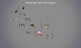 Distorted Self Portraits