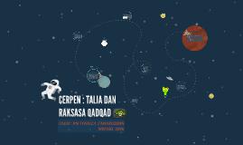 Copy of CERPEN : TALIA DAN RAKSASA QADQAD