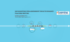Implementing peer assessment tools to enhance teaching writing