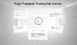 Copy of BADCamp 2013 - Project Prophylaxis: Practice Safe Contracts