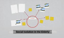 Social Isolation in the Elderly