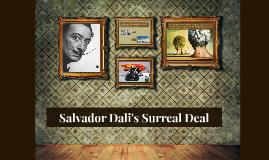 Salvador Dali's Surreal Deal