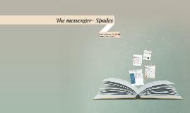 The messenger- Spades