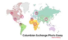 Short Columbian Exchange Essay