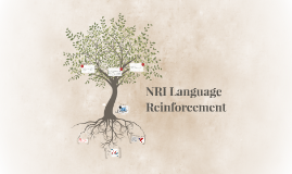 How Language Reinforcement Helps Us Grow