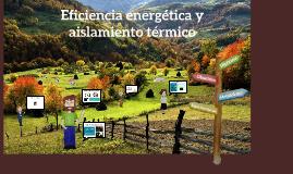 Eficiencia energética y aislamiento térmico