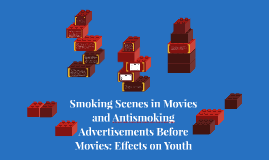 Smoking Scenes and Antismoking Ads: Experimental Study Project