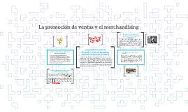 La promoción de ventas y el merchandising