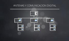 ANTENAS Y COMUNICACION DIGITAL