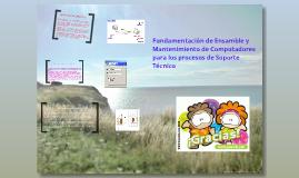 Copy of Fundamentación de Ensamble y Mantenimiento de Computadores para los procesos de Soporte Técnico