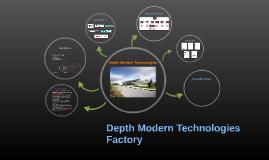 Depth Modern Technologies Factory