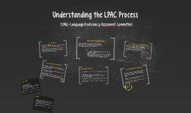 Understanding the LPAC Process