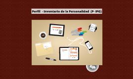 Copy of Perfil  - Inventario de la Personalidad (P- IPG)