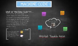 MACHINE CODE :)