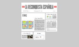 LA RECONQUISTA ESPAÑOLA