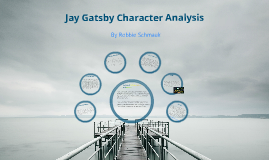 jay gatsby character analysis by robbie schmauk on prezi