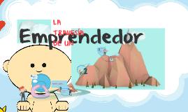 Copy of La travesía de un emprendedor