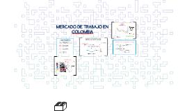 MERCADO DE TRABAJO EN COLOMBIA