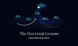 The Five Great Lessons