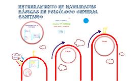 Copy of Copy of ENTRENAMIENTO EN HABILIDADES BÁSICAS DE PSICÓLOGO GENERAL SA