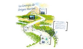 La Energia de Origen Marino.