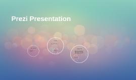 Copy of Prezi Presentation