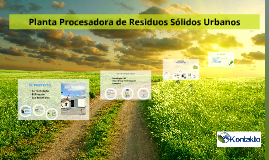 Planta Procesadora de Residuos Sólidos Urbanos